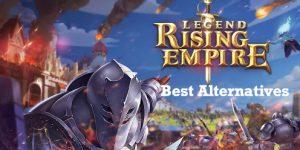 Legends-Rising-Empire-alternatives