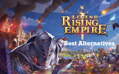 Legends-Rising-Empire-alternatives